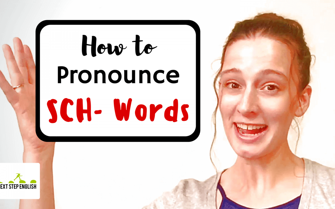 VIDEO: How to Pronounce SCH- at the Beginnings of English Words: SK or SH?