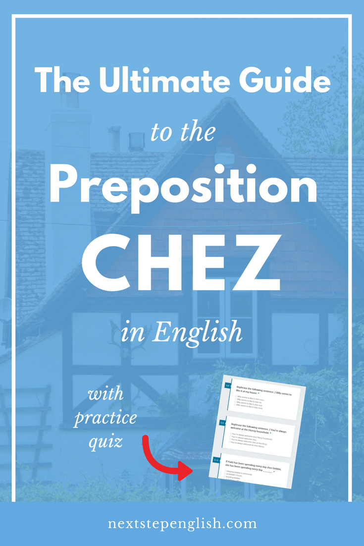Prepositions-in-English-Chez-English-Grammar-Next-Step-English