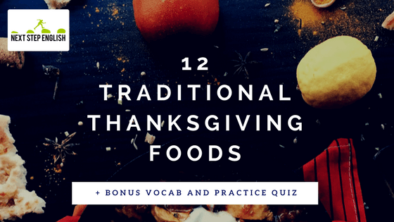 Traditional Thanksgiving Food List: 12 Most Popular Thanksgiving Dishes (with Quiz!)