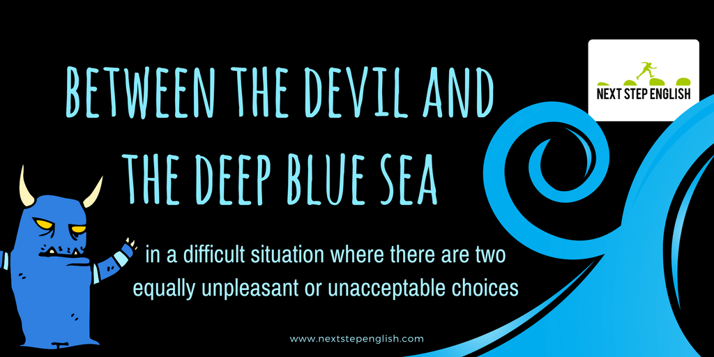 2-nautical-idioms-between-the-devil-and-the-deep-blue-sea