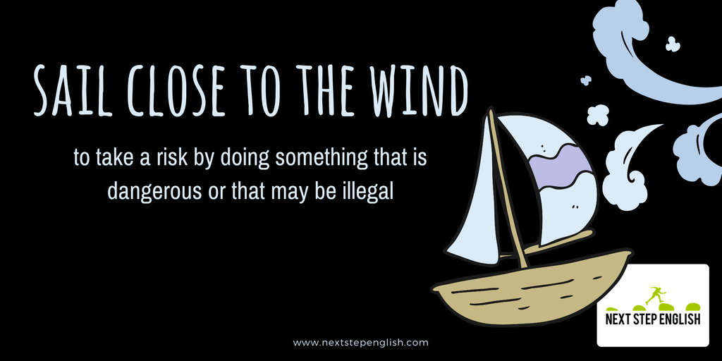6-nautical-idioms-meanings-examples-sail-close-to-the-wind