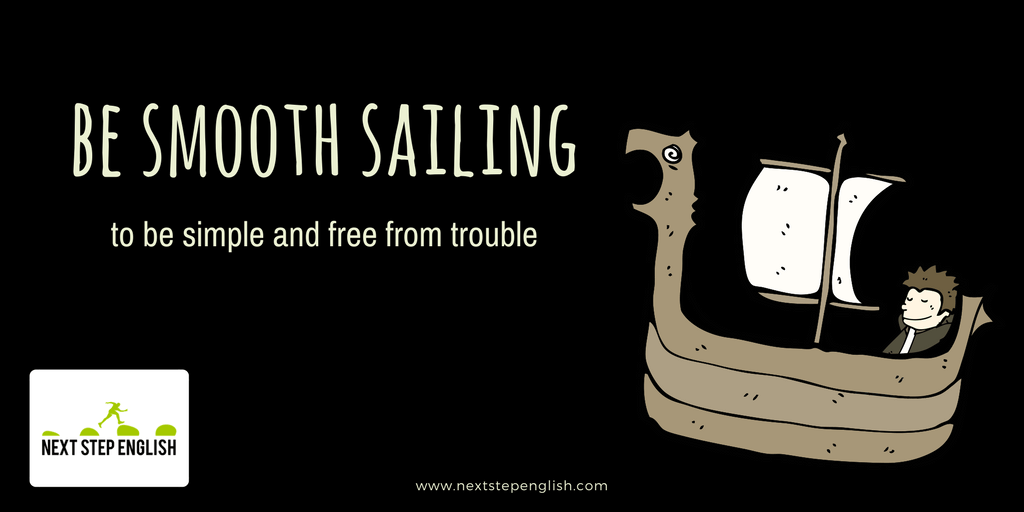 9-nautical-idioms-meanings-examples-be-smooth-sailing
