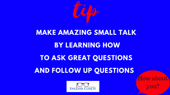 How-to-Make-Small-Talk-English-Tip-4