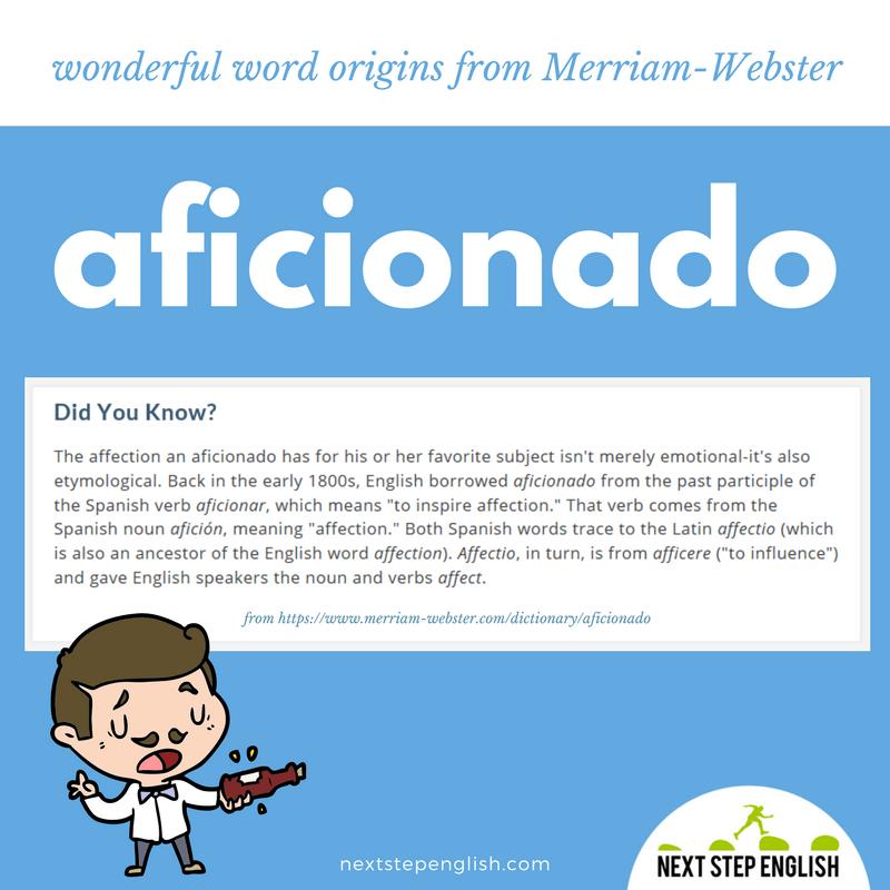aficionado-word-origin-etymology-fun-English-Next-Step-English