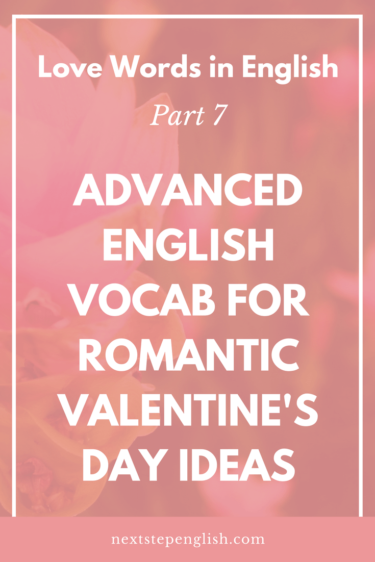 love-words-English-Valentines-ideas-vocabulary-Next-Step-English-1