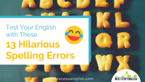 Funny Spelling Mistakes! Test Your English with These 13 Hilarious Spelling Errors