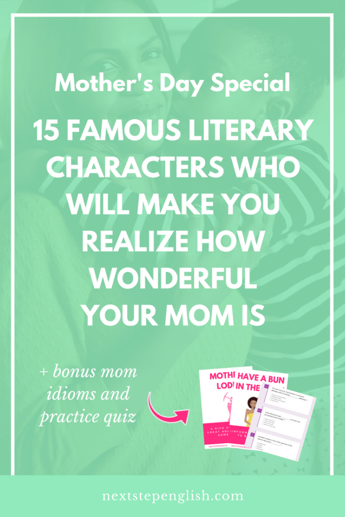 Mother's Day Special 💐: 15 Famous Literary Characters Who ...