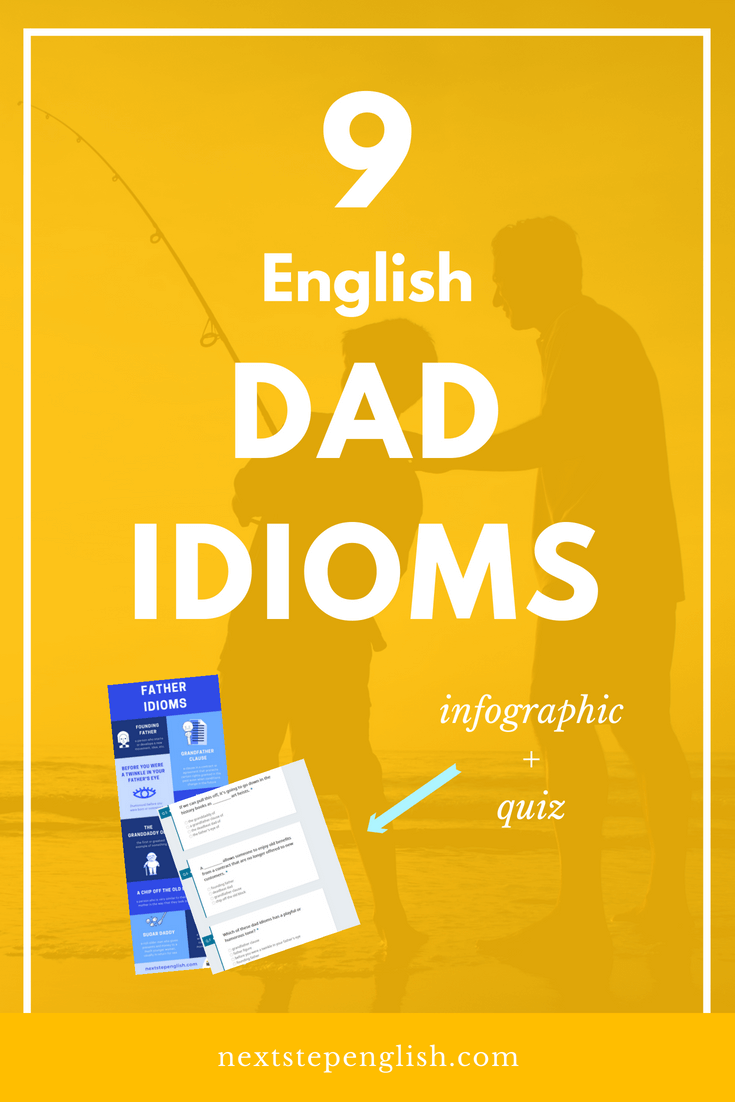 father-idioms-dad-idioms-quiz-idioms-infographic-Next-Step-English-1