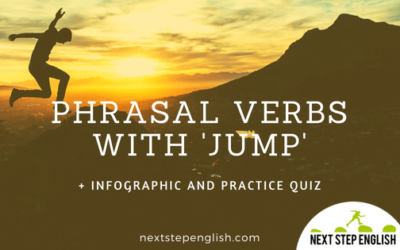 5 Fun Phrasal Verbs with 'Jump' + Infographic and Practice Quiz!