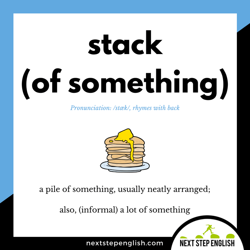 18-define-STACK-meaning-Next-Step-English