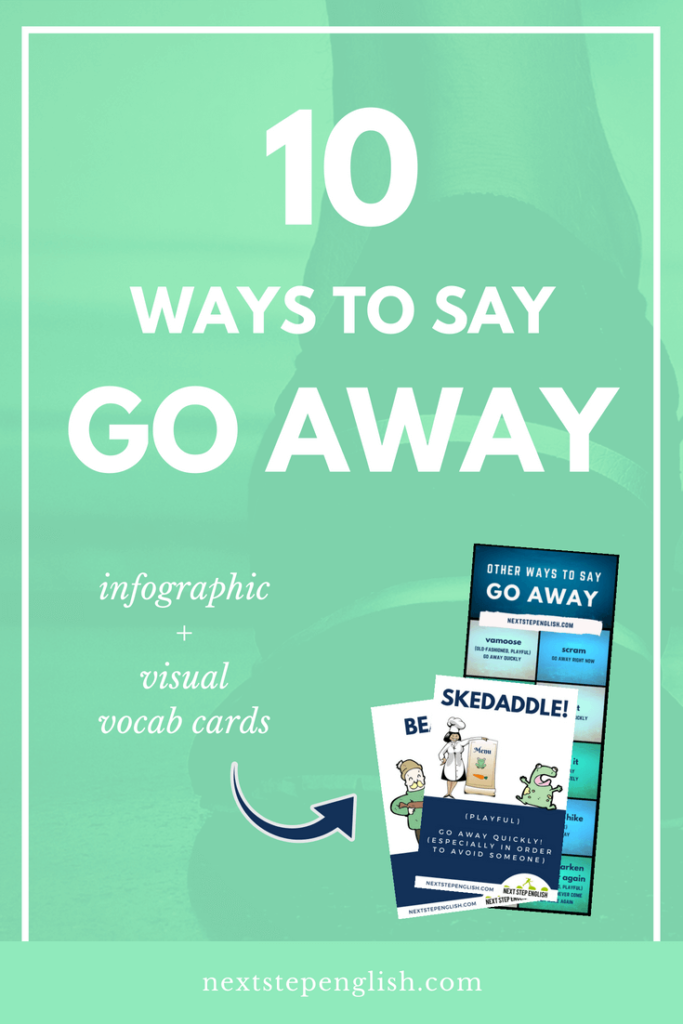 another-way-to-say-go-away-synonym-Next-Step-English