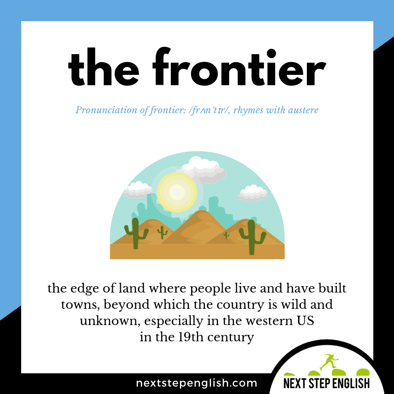 English-vocabulary-define-FRONTIER-meaning-Next-Step-English