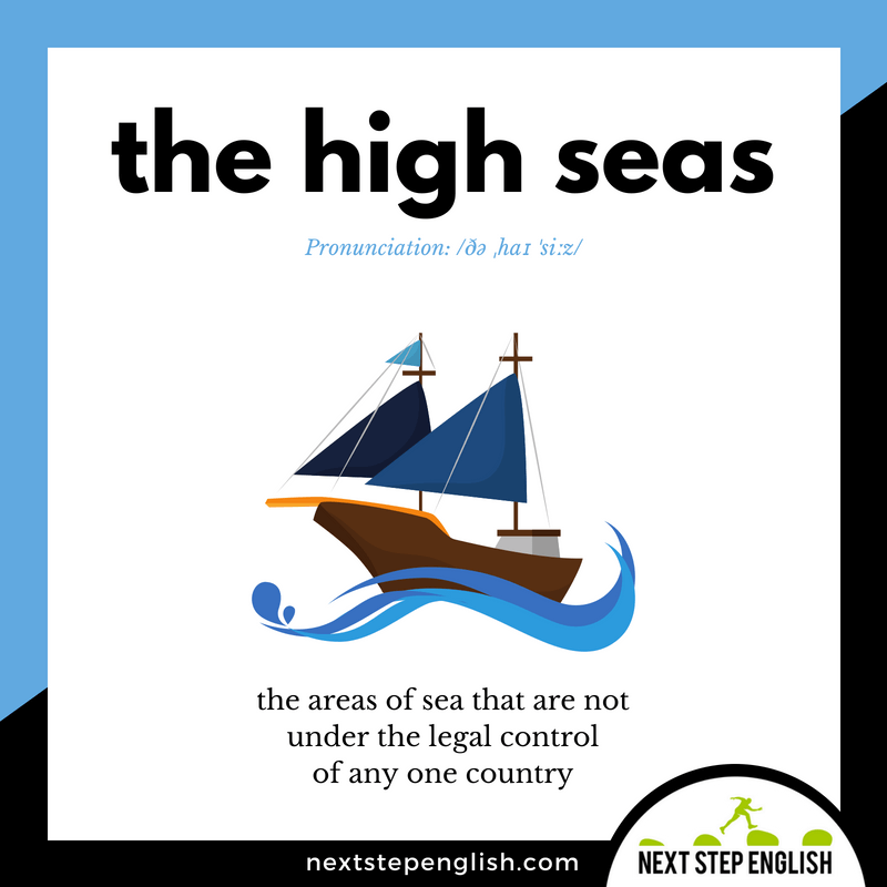 English-vocabulary-define-THE-HIGH-SEAS-meaning-Next-Step-English