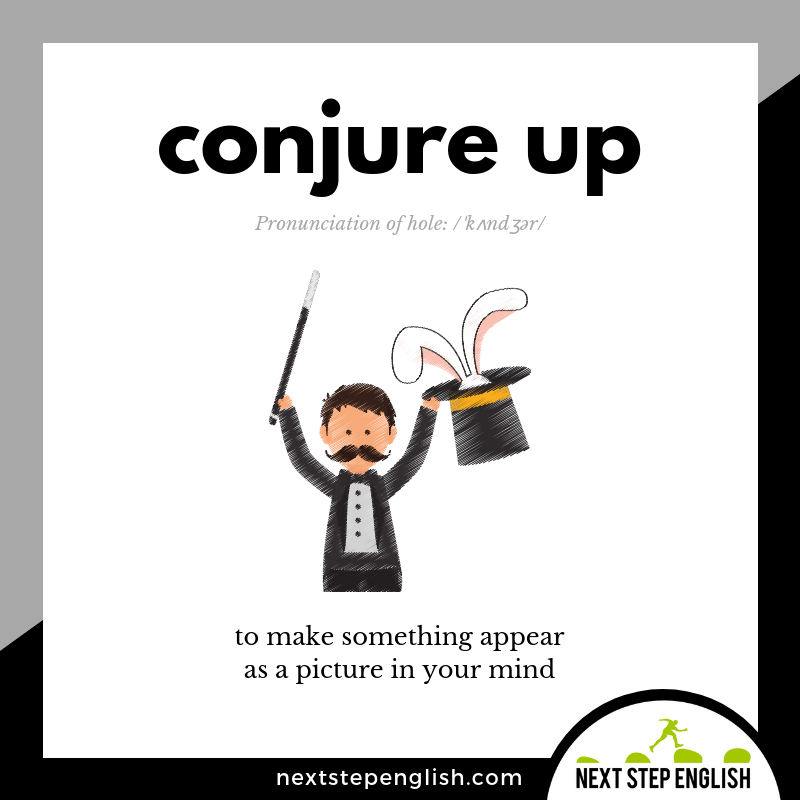 Phrasal-Verb-define-CONJURE-UP-meaning-Next-Step-English