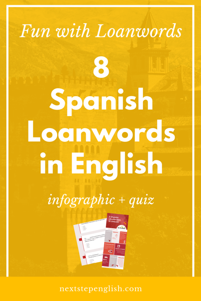 Spanish-Words-Used-In-English-Spanish-Loanwords-Vocabulary-Next-Step-English
