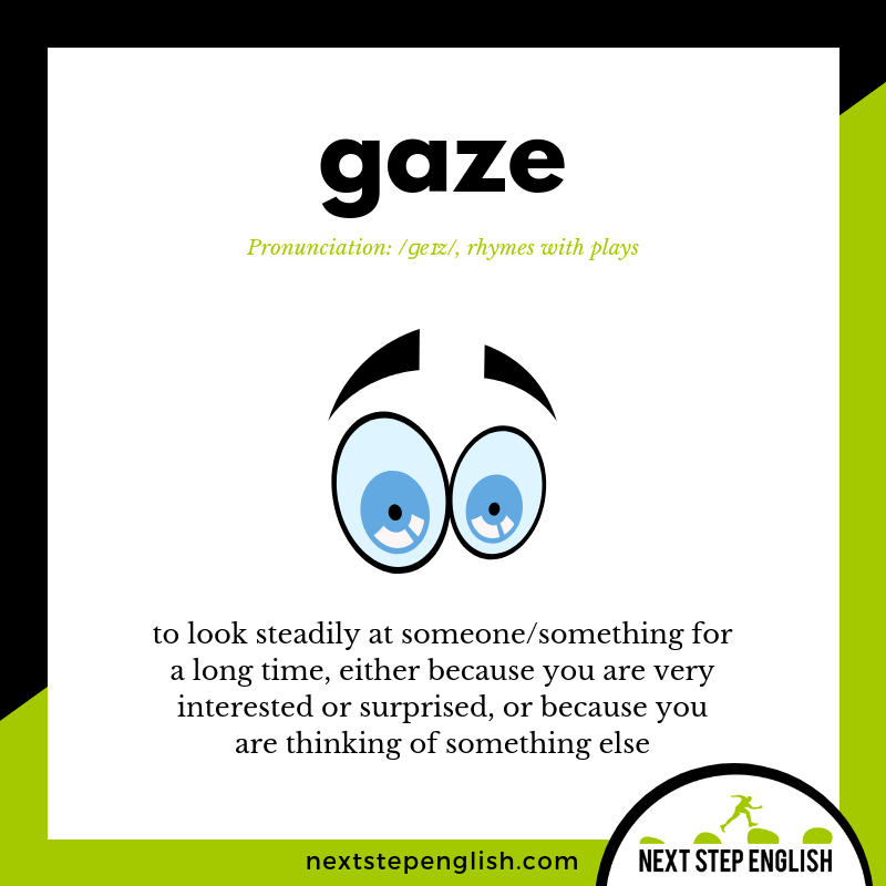 learn-English-listening-vocabulary-define-GAZE-meaning-Next-Step-English