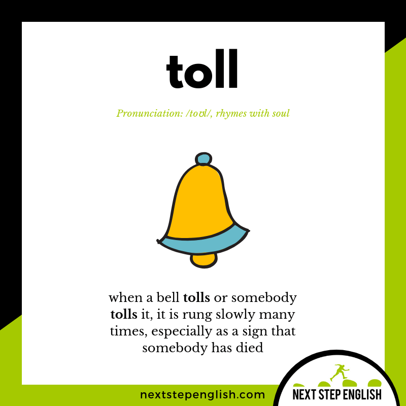 learn-English-listening-vocabulary-define-TOLL (BELL)-meaning-Next-Step-English