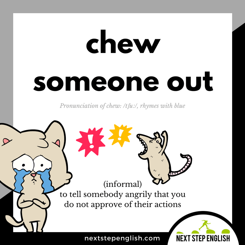 phrasal-verb-define-CHEW-OUT-meaning-Next-Step-English