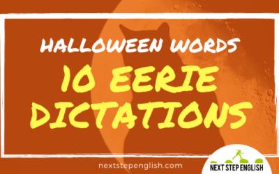 Spooky English Listening Practice: 10 Eerie Dictations + Heaps of Halloween Words