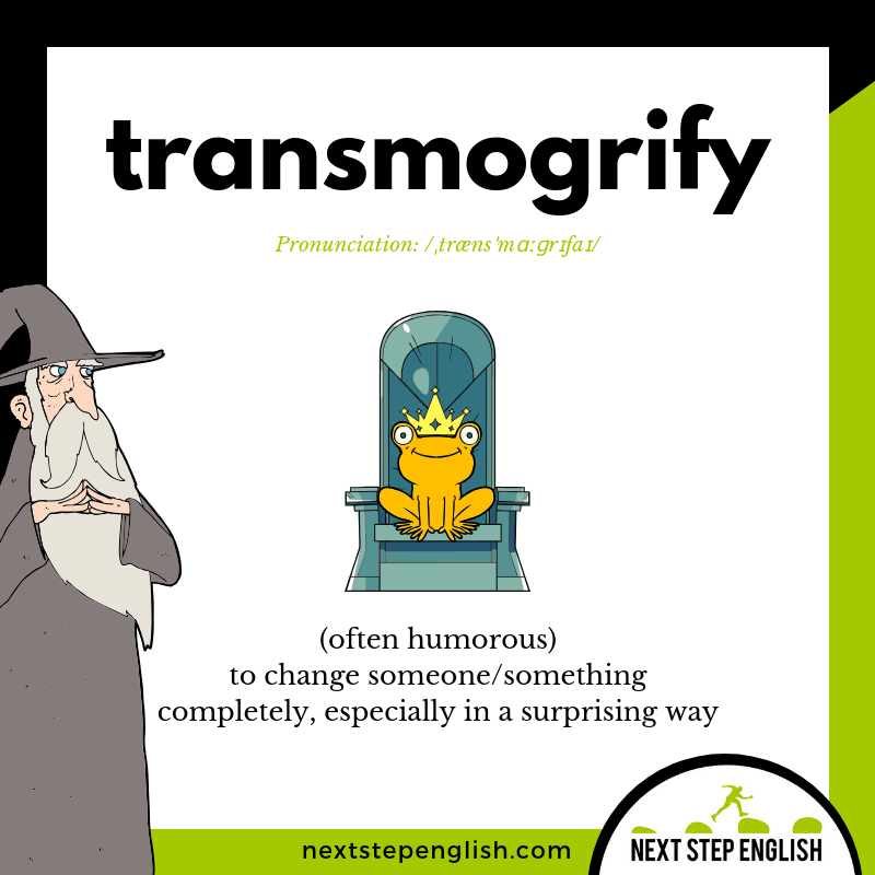 TRANSMOGRIFY-meaning-Next-Step-English-Halloween-Words-Dictations
