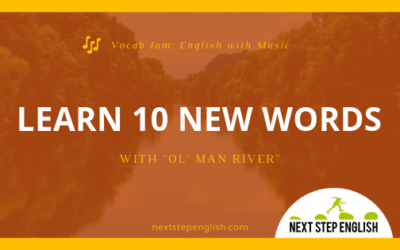 "Vocab Jam: Learn 10 New Words with the Classic Song ""Ol' Man River"""