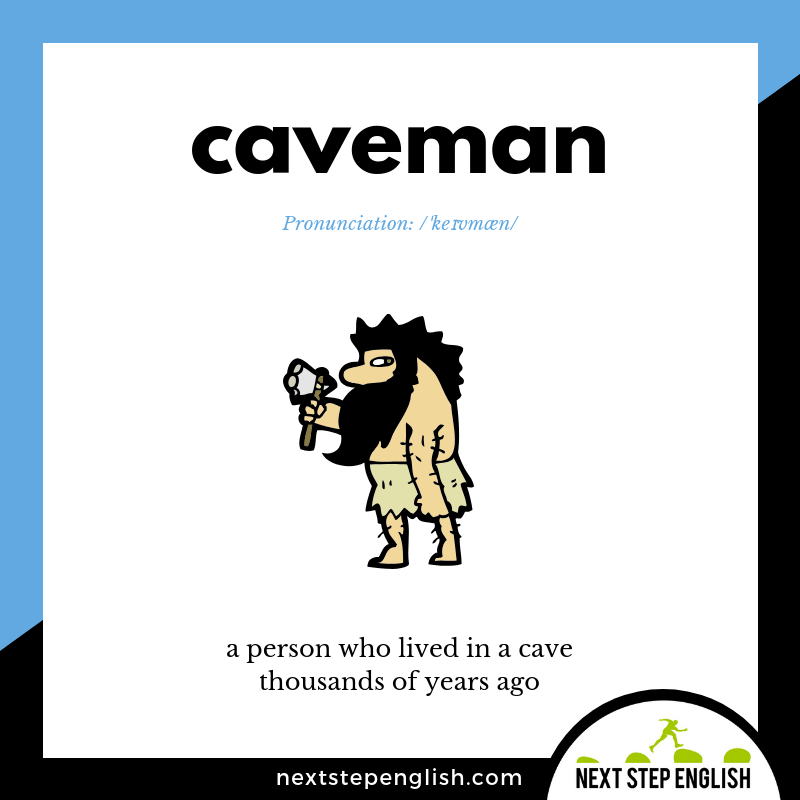 define-CAVEMAN-meaning-Next-Step-English-Vocabulary-with-music