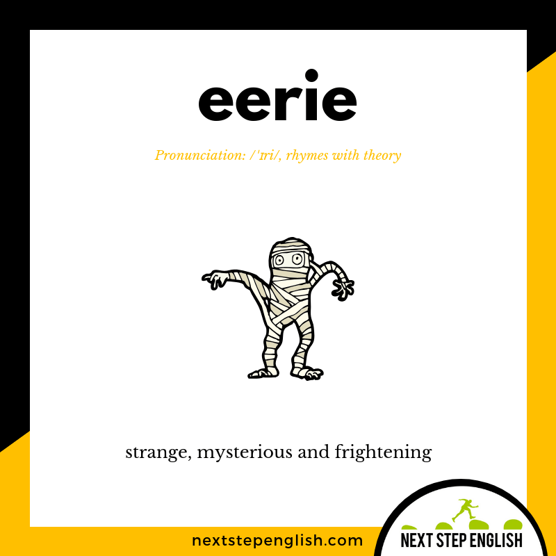 define-EERIE-meaning-Next-Step-English-Halloween-Words-Dictations