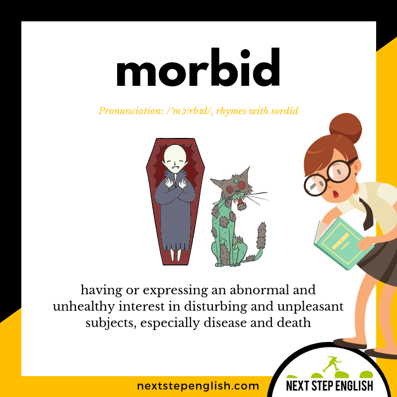 define-MORBID-meaning-Next-Step-English-Halloween-Words-Dictations