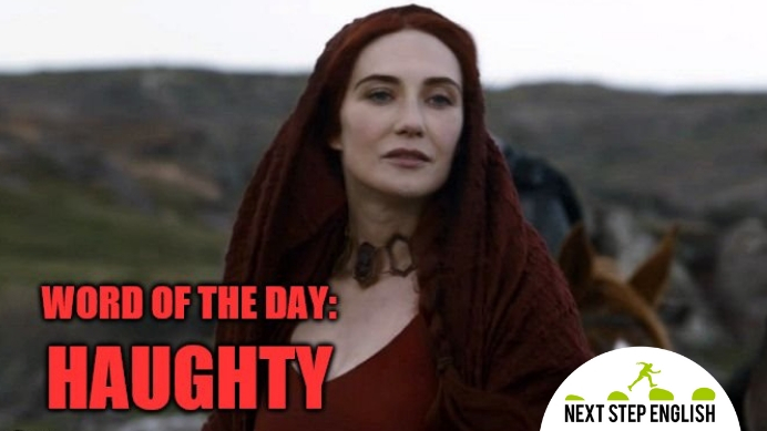 define-HAUGHTY-meaning-Next-Step-English-word-of-the-day