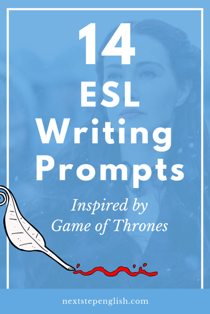 ESL-Writing-Prompts-Game-of-Thrones-Next-Step-English-creativity
