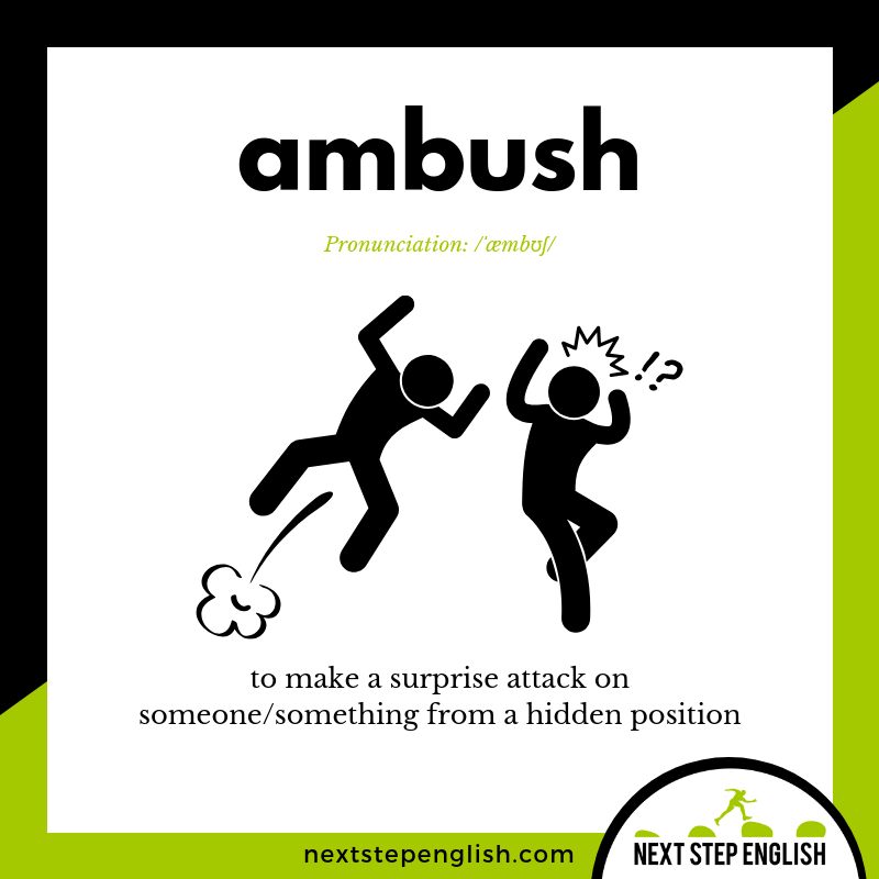define-ambush-meaning-Next-Step-English-vocabulary