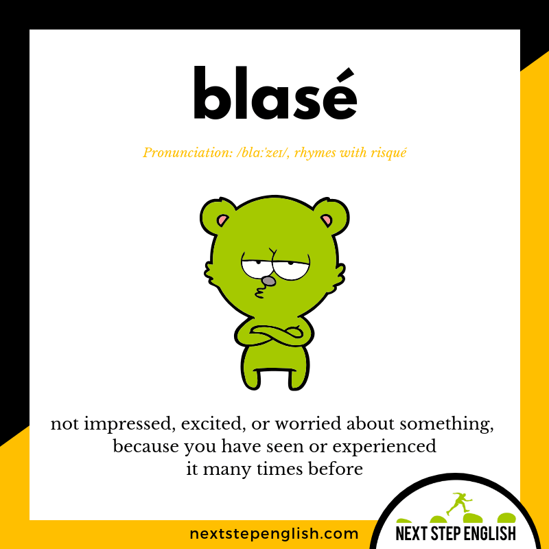define-blasé-meaning-Next-Step-English-vocabulary