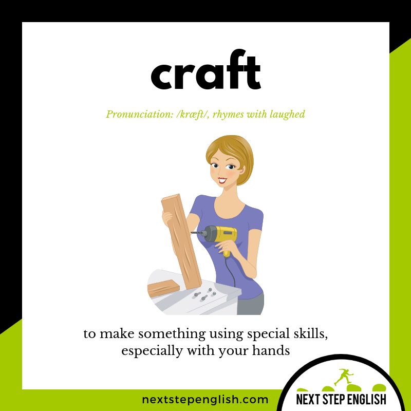 define-craft-meaning-Next-Step-English-vocabulary