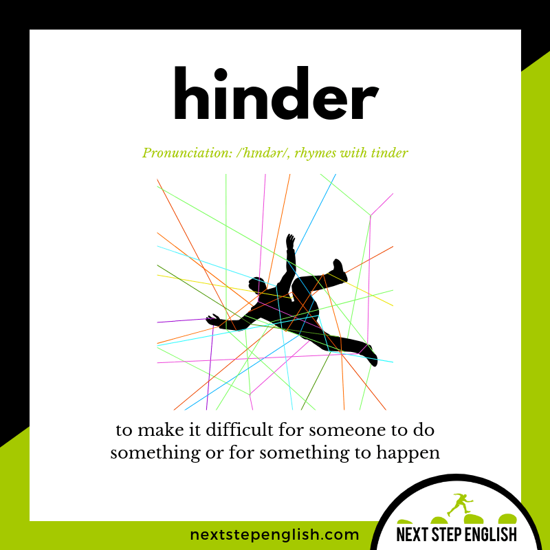 define-hinder-meaning-Next-Step-English-vocabulary
