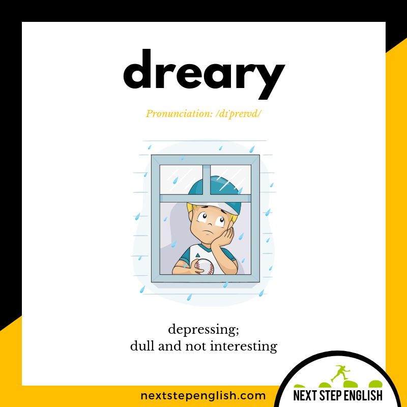 16-define-DREARY-meaning-Next-Step-English-vocabulary-Lusty-Month-of-May