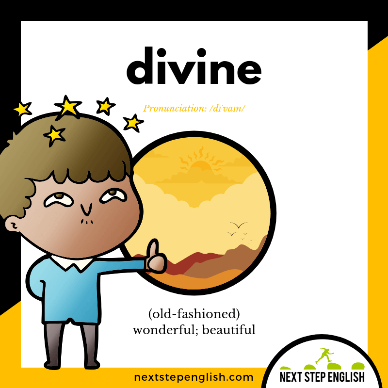 18-define-DIVINE-meaning-Next-Step-English-vocabulary-Lusty-Month-of-May