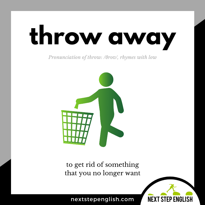20-define-THROW-AWAY-phrasal-verb-Next-Step-English-vocabulary-Lusty-Month-of-May