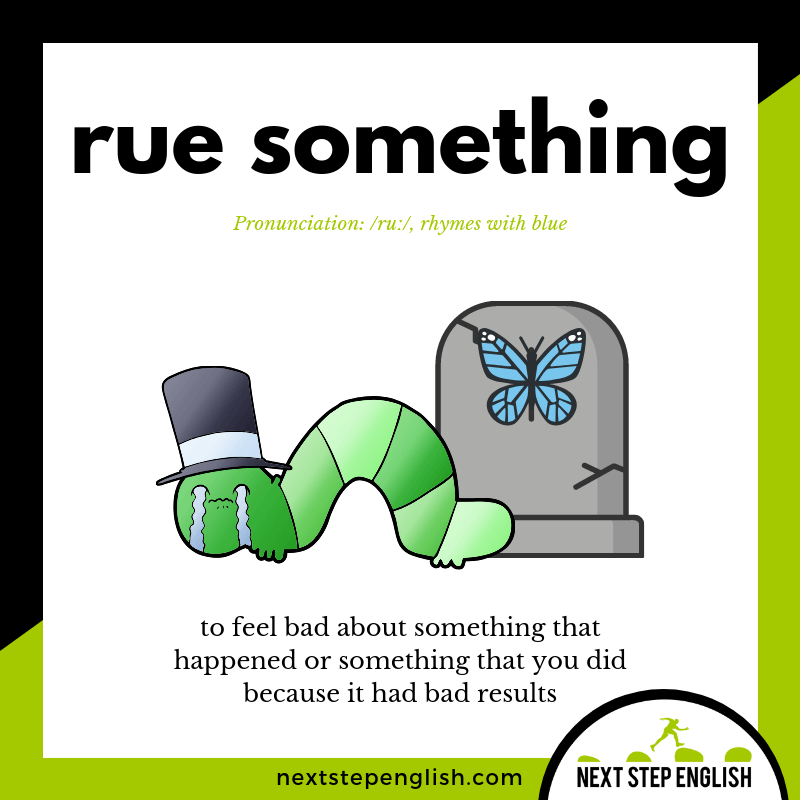 24-define-RUE-meaning-Next-Step-English-vocabulary-Lusty-Month-of-May