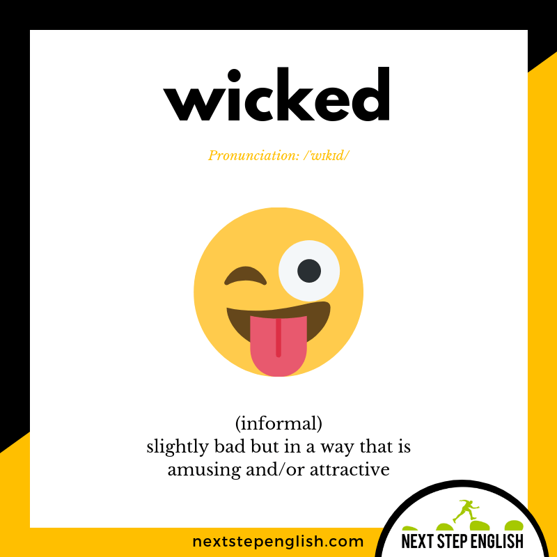 6-define-WICKED-meaning-Next-Step-English-vocabulary-Lusty-Month-of-May
