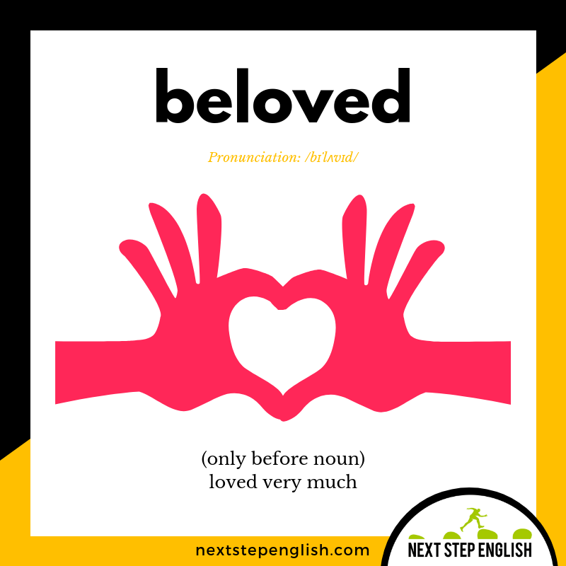 define-BELOVED-meaning-Next-Step-English-vocabulary