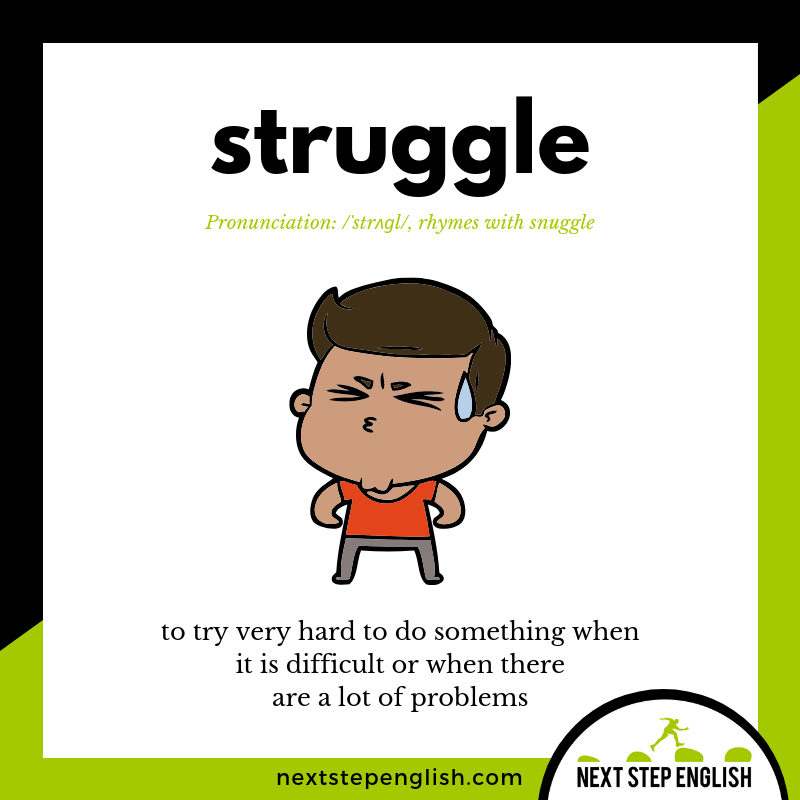 define-STRUGGLE-meaning-Next-Step-English-vocabulary