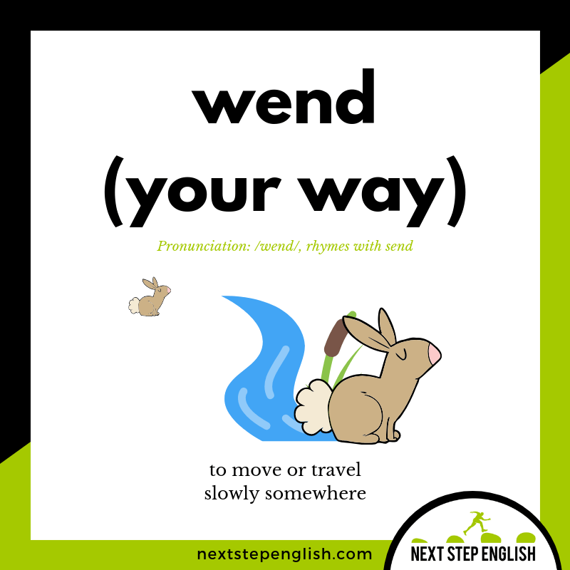 define-WEND-YOUR-WAY-meaning-Next-Step-English-vocabulary