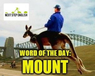 define-MOUNT-meaning-Next-Step-English-word-of-the-day
