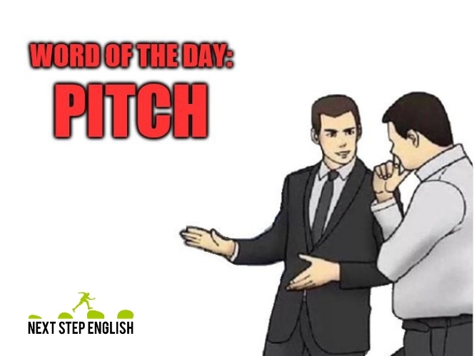 define-PITCH-meaning-Next-Step-English-word-of-the-day