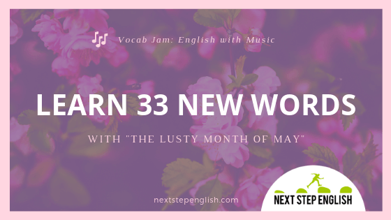 "Vocab Jam: Grow Your Vocabulary with ""The Lusty Month of May"""