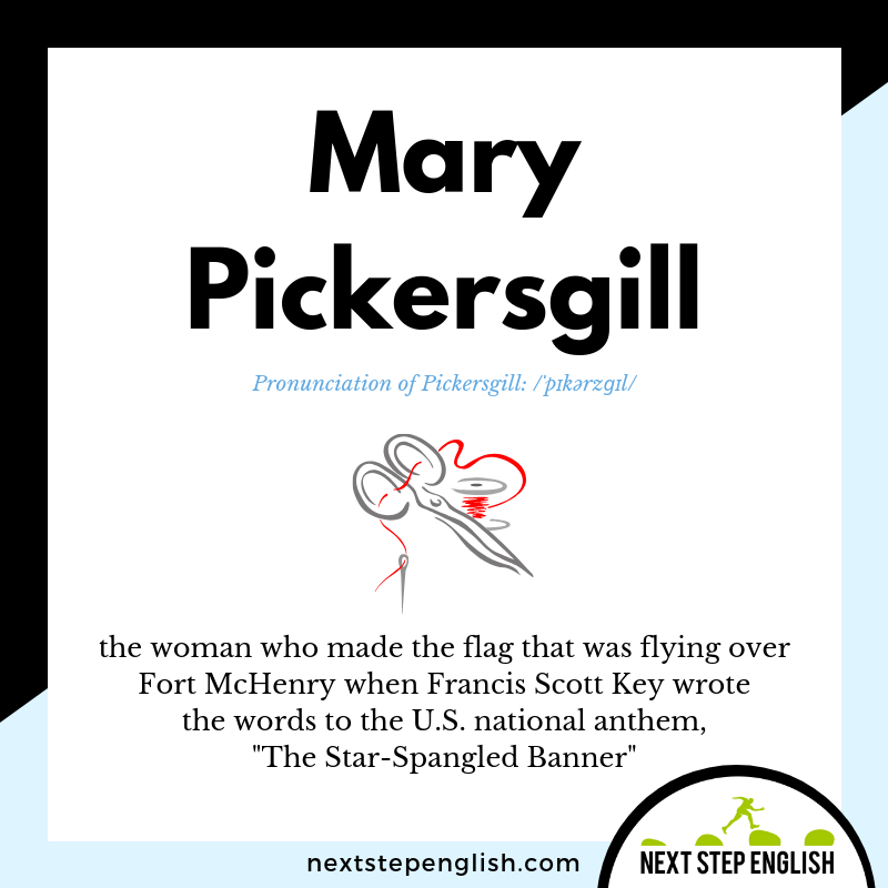 who-was-MARY-PICKERSGILL-Next-Step-English-vocabulary-star-spangled-banner