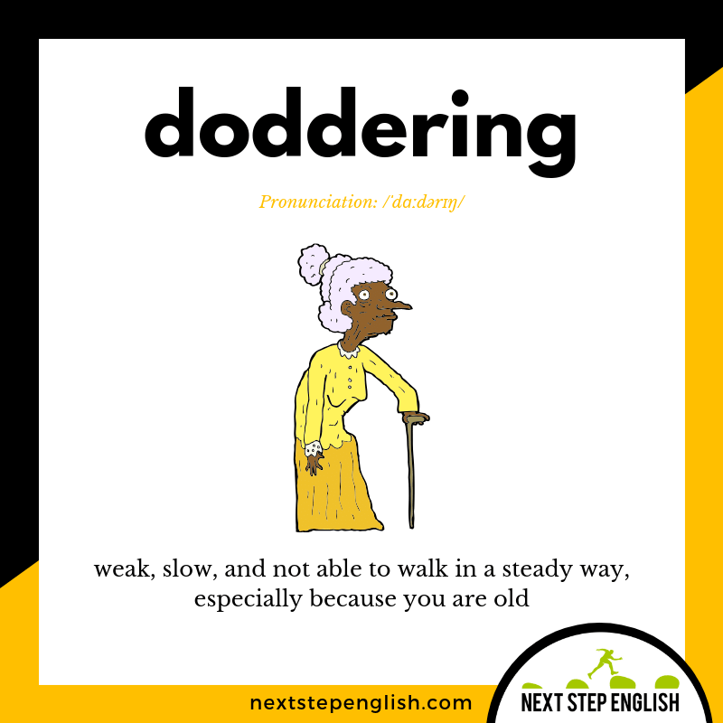 DODDERING Meaning (Next Step English Visual Vocabulary Card)