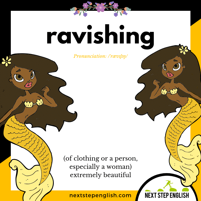 RAVISHING Meaning (Next Step English Visual Vocabulary Card)