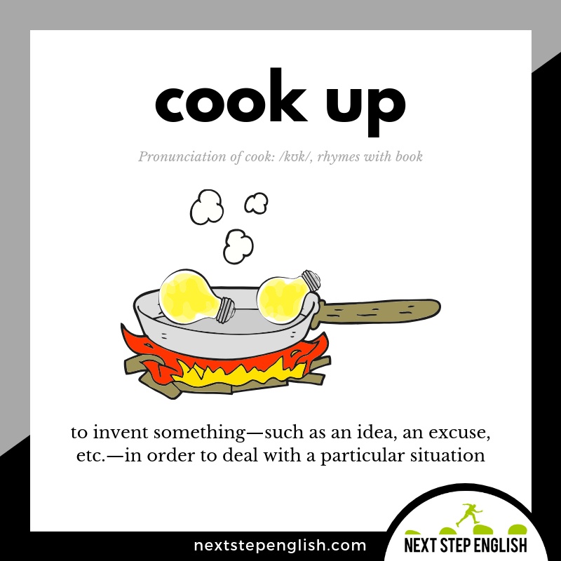 COOK UP Phrasal Verb Meaning (Next Step English Visual Vocabulary Card)