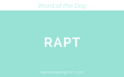 Word of the Day: RAPT